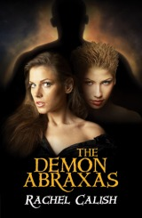 "REVIEW:  ""The Demon Abraxas"" by Rachel Calish"