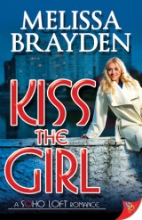 "REVIEW:  ""Kiss the Girl"" by Melissa Brayden"