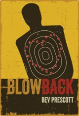 "REVIEW:  ""Blowback"" by Bev Prescott"