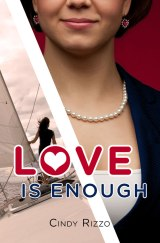 "REVIEW: ""Love is Enough"" by Cindy Rizzo"
