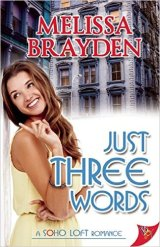 "REVIEW:  ""Just Three Words"" by Melissa Brayden"