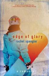 "Review:  ""Edge of Glory"" by Rachel Spangler"
